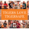 Tigers Love Tigersafe
